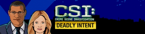 Banner CSI Crime Scene Investigation Deadly Intent