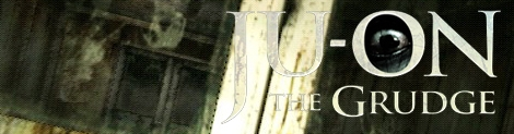 Banner Ju-on The Grudge