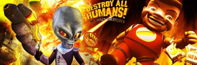 Banner Destroy All Humans Big Willy Unleashed