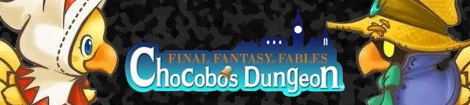 Banner Final Fantasy Fables Chocobos Dungeon