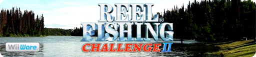 Banner Reel Fishing Challenge II